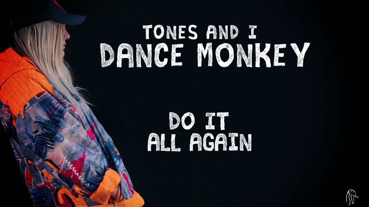 Tones and I – Dance Monkey Tiktok