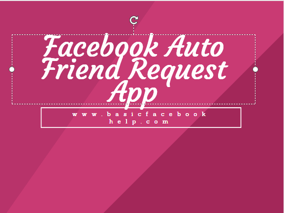 Facebook Auto Friend Request App