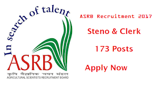 ASRB Recruitment 2017 - 173 Stenographers & Lower Division Clerks