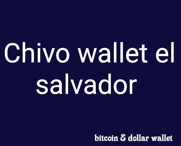Chivo wallet el salvador