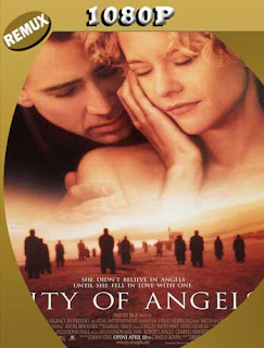 Un Angel Enamorado (City Of Angels) (1998) REMUX [1080p] Latino [GoogleDrive] SilvestreHD