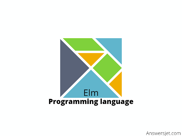 Elm Programming Language: history, features, applications, Why learn?