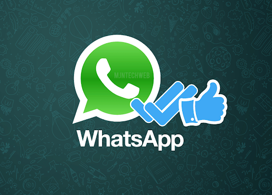 WhatsApp working on 'Like' and 'Mark As Unread' Option For Messages - MJN Tech Web