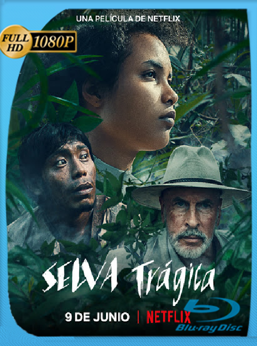 Selva trágica (2021) [WEB-DL 1080P] Latino [Google Drive]
