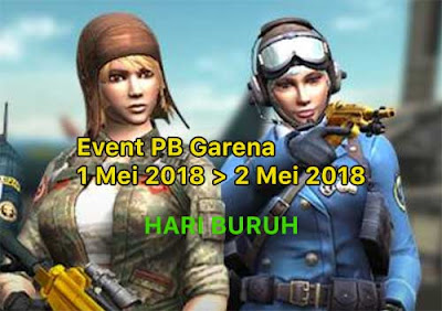 Event PB Garena 2 Mei 2018 Hari Buruh