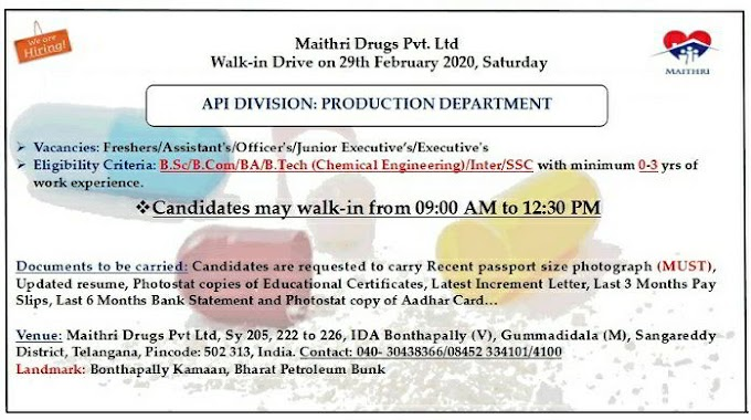 Maithri Drugs walk-in interview for Freshers and Experienced candidates on 29th Feb' 2020 | Pharmawalks