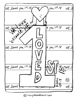 """we love because He first loved us"" 1 John 4:19"