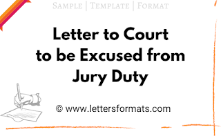 how do i write a letter to excuse me from jury duty