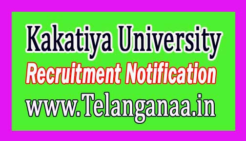Kakatiya University Recruitment Notification 2017 Telangana Govt job