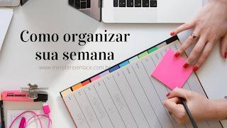 como organizar a semana
