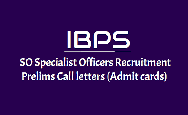 IBPS SO Prelims admit cards