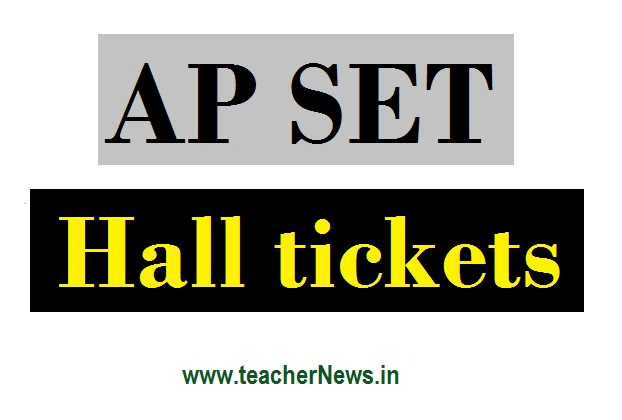 AP SET Hall Ticket 2020 | Andhra Pradesh SET Admit Card, Exam Centers list, Results at apset.net.in