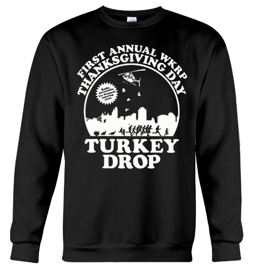 wkrp turkey drop,  wkrp turkey drop best part,  first annual wkrp turkey drop shirt,  first annual wkrp turkey drop,