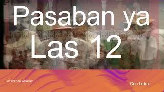 """Pasodoble con Letra """"Pasaban ya las 12"""". Comparsa """"Los del Año Catapum"""" (2000)"""