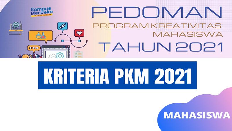 Kriteria PKM 2021