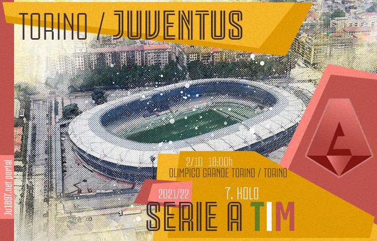 Serie A 2021/22 / 7. kolo / Torino - Juventus, subota, 18:00h
