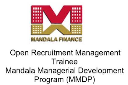 Open Recruitment Management Trainee MMDP - PT. Mandala Multifinance, Tbk