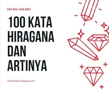 100 Kata Kumpulan Huruf Hiragana Dan Artinya