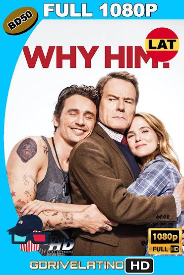 ¿Por Qué Él? (2016) BD50 FULL 1080p Latino-ingles ISO