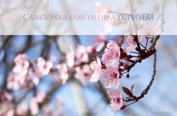 canciones olor primavera