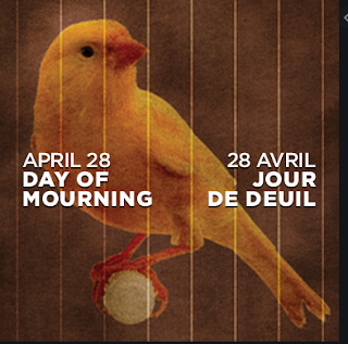 april 28: day of mourning for workers killed and injured on the job
