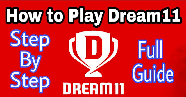 How to Play Dream11 Sports Game | Step by Step Process and Complete Guide