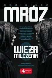 https://lubimyczytac.pl/ksiazka/4879770/wieza-milczenia