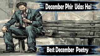 December Phir Udaas Hai-Sad Poetry