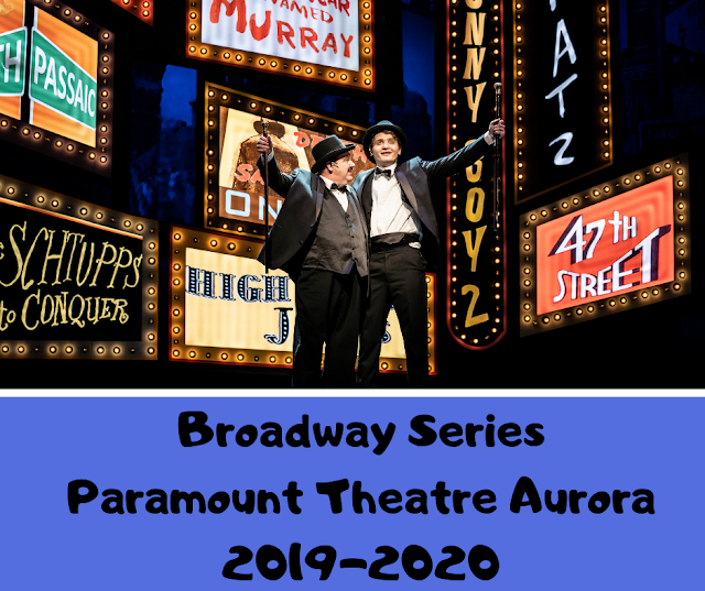 Broadway Series at Paramount Theatre in Aurora for 2019-2020 Image Credit Paramount Theatre