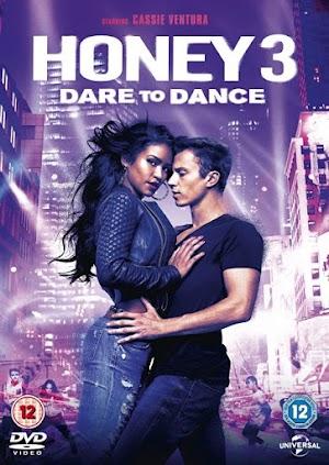 Honey 3 Dare to Dance(2016) HD 1080P LATINO-INGLES DESCARGA