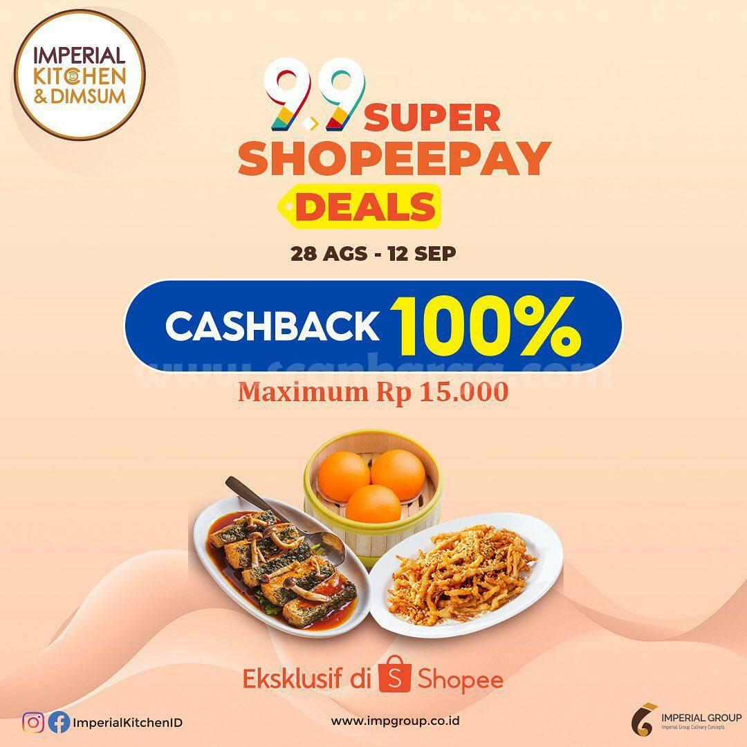 Promo Imperial Kitchen & Dimsum Super ShopeePay Deals Cashback 100%