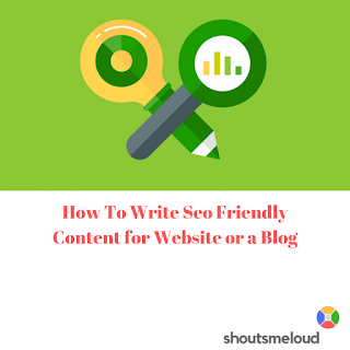 How To Write Seo Friendly Content for Website or a Blog