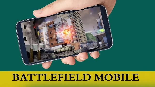 تحميل لعبة Battlefield Mobile على أندرويد احصل عليها قبل الجميع