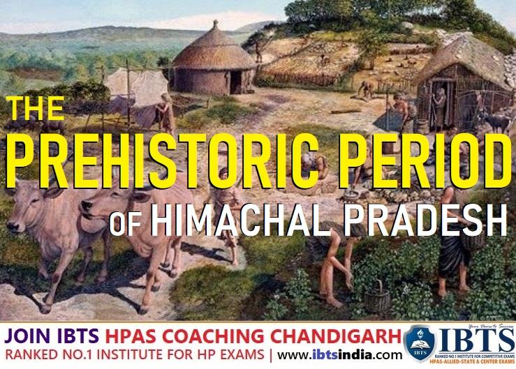 History of Himachal Pradesh along with The Prehistoric Period (प्रागैतिहासिक काल & हिमाचल प्रदेश का इतिहास)