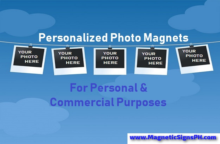Personalized Photo Magnets For Personal & Commercial Purposes