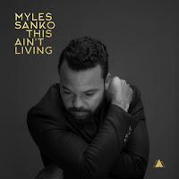 Myles Sanko estrena su videoclip de This Ain't Living