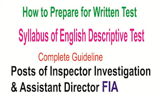 """FPSC Syllabus of English Descriptive Test for the Post of Inspector Investigation and Assistant Director FIA""Descriptive Tes""Syllabus""English Test""Inspector""FIA""Assitant""Director""Federal""Investigation""Agency""How to Prepare""""FPSC""Federal""Public""Service""Commission"""