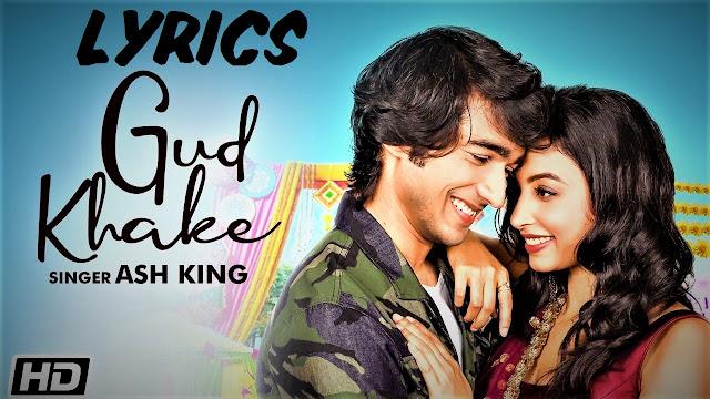 Gud Khake Lyrics in Hinglish - Ash King & Prateeksha Srivastava    The Lyrics House