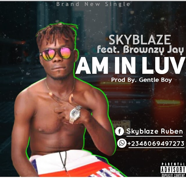 [BangHitz] Skyblaze ft. Brownzy Jay - Am In Luv