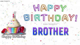 Birthday Wishes For Brother - Quotes and Heart-Touching Birthday Messages