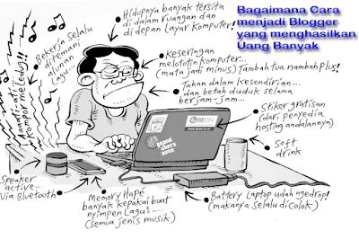 gambar Cara menjadi Blogger yang menghasilkan Uang Banyak