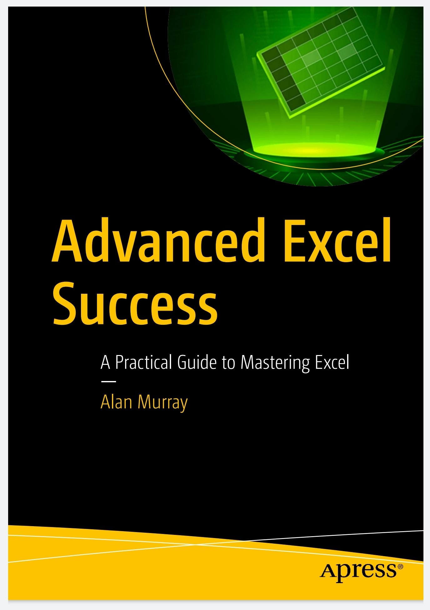 Advanced Excel Success A Practical Guide to Mastering Excel ...