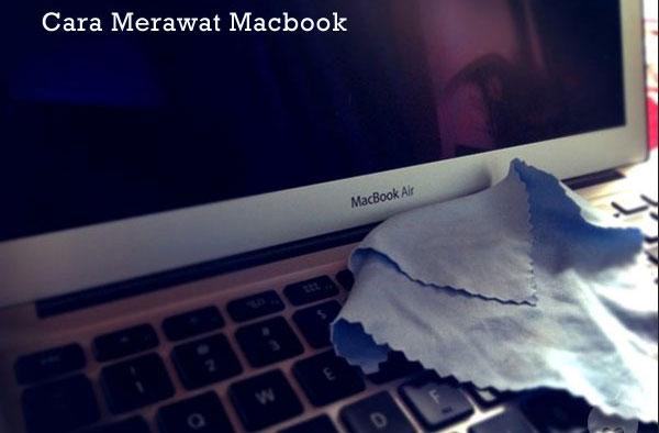 Cara Merawat Macbook
