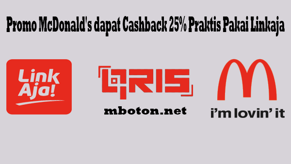 Promo McDonald's dapat Cashback Praktis Pakai Linkaja