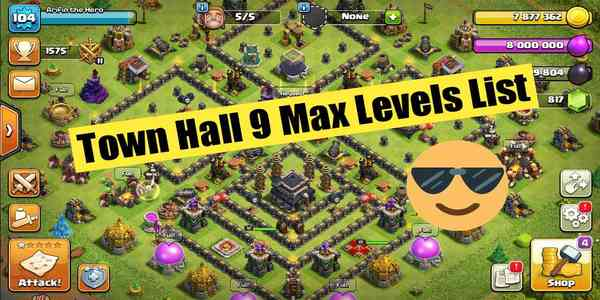 th9_max_levels_list_clash_of_clans