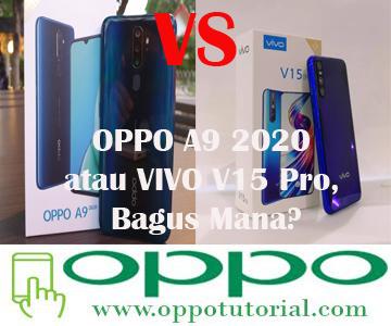 OPPO A9 2020 atau VIVO V15 Pro, Bagus Mana?