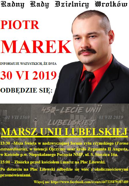 Radny Piotr Marek Marsz Unii Lubelskiej 2019