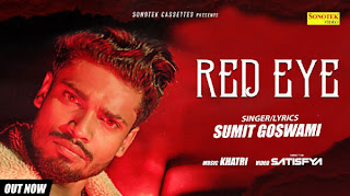 RED EYE LYRICS – Sumit Goswami