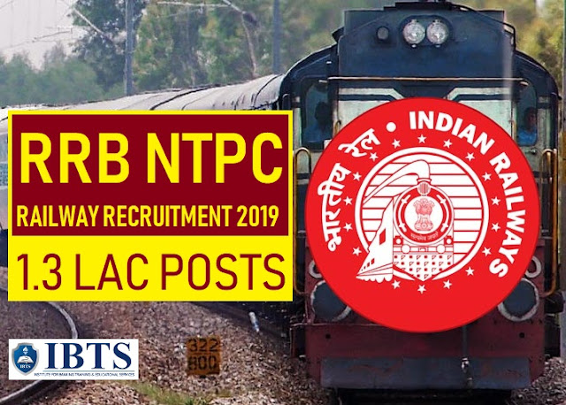 Railway NTPC Recruitment 2019: 1,30,000 Lakhs Vacancies