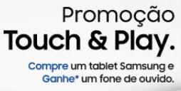 Cadastrar Promoção Samsung 2017 Compre Tablet Ganhe Fone Sem Fio